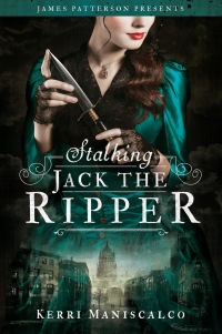 Stuck In Books: Stalking Jack The Ripper by Kerri ...